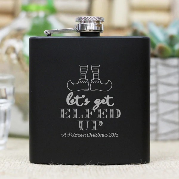 Personalized Flask Lets Get Elfed Up Stamp Out