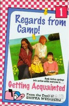 Image result for Getting Acquainted regards from camp