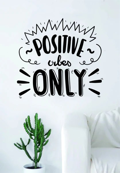 Positive Vibes Only Quote Decal Sticker Wall Vinyl Art