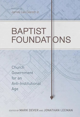 1 Case Baptist Foundations – 9Marks