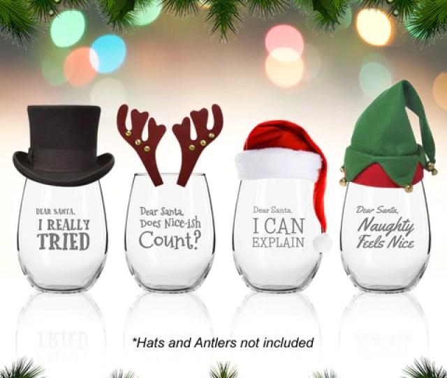 Dear Santa Funny Christmas Stemless Wine Glass Set Of   Oz