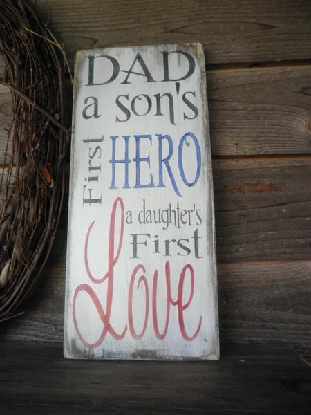 Primitive Sign Rustic Sign Inspirational Wood Sign Dad