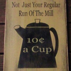 Coffee Decor For Kitchen Bosch Primitive Country Sign, Sign,wood ...
