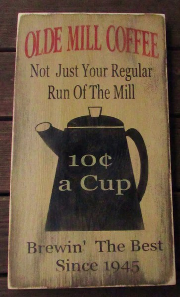 Primitive Country Decor Kitchen Sign Coffee Signwood