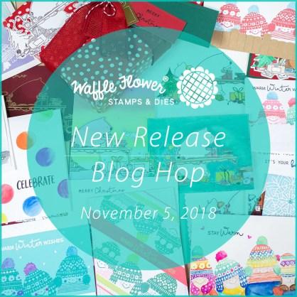 Waffle Flower 2018 November Release Hop