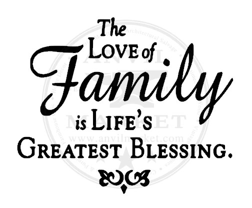 """Download The Love of Family is Life's Greatest Blessing ... 6"""" x 6 ..."""