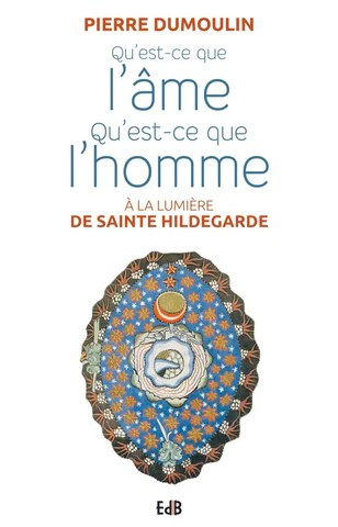 Sainte Hildegarde Et Les Pierres : sainte, hildegarde, pierres, Qu'est-ce, L'âme., L'homme., Fr-novalis