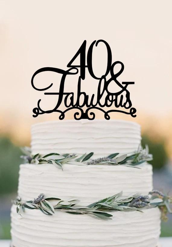 40 Cake Topper Fabulous 40th Birthday Cake Topper