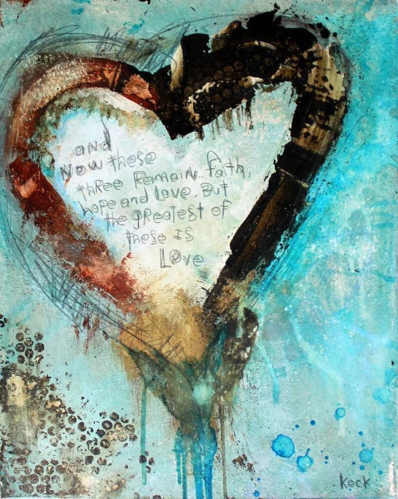 Scripture Art. Abstract Heart Art Print With 1 Corinthians 13 Verse. L Michel Keck