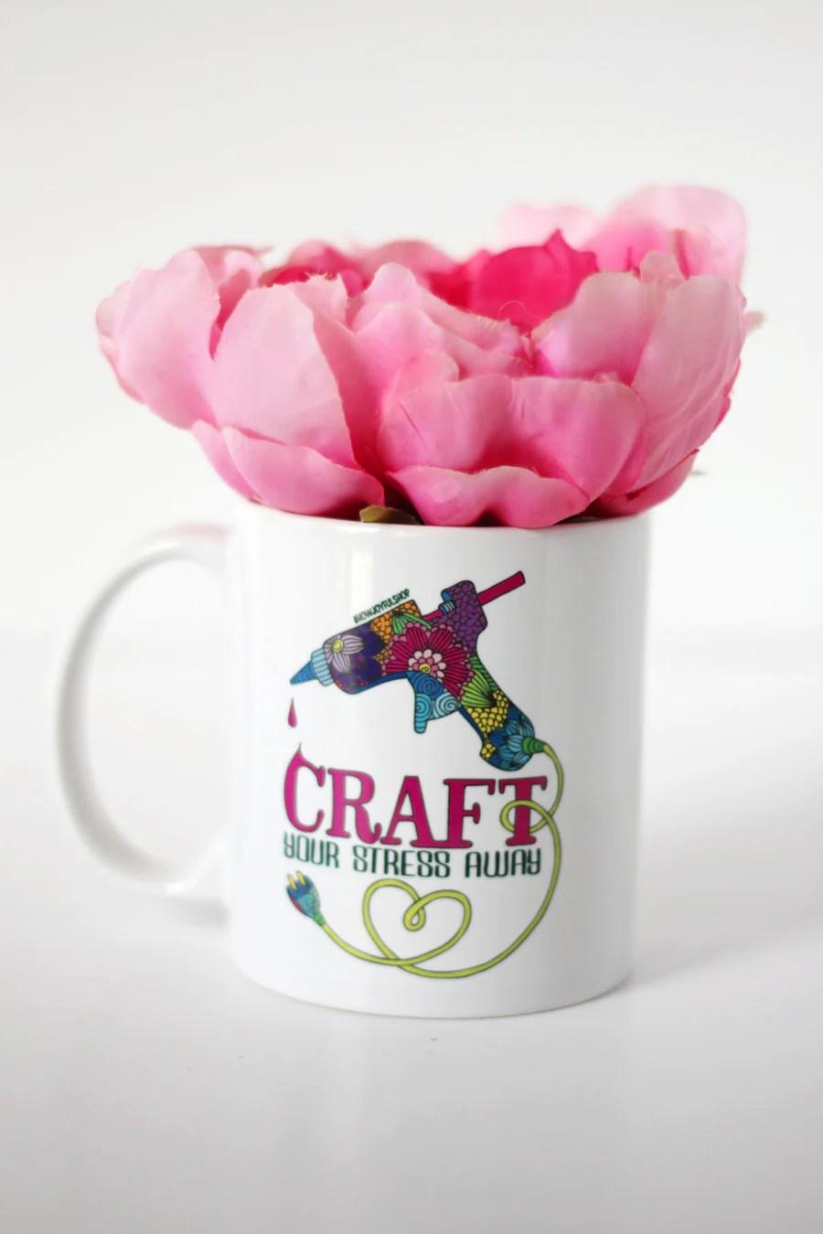 Mug Craft Your Stress Away Howjoyfulshop