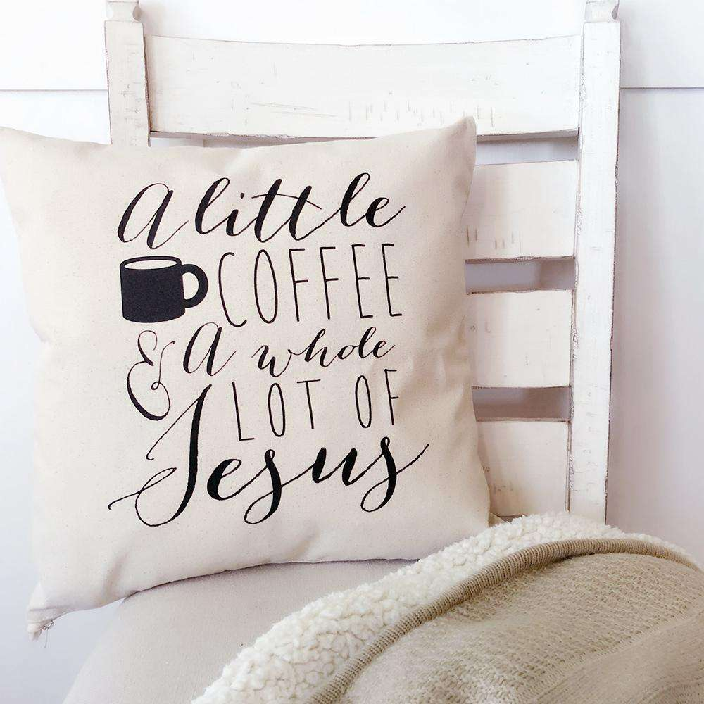 a little coffee a whole lot of jesus canvas pillow cover ruby s rubbish