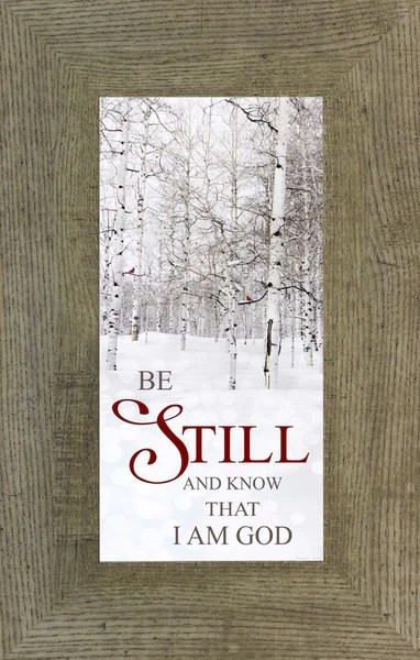Be Still and Know that I Am God SS1580  Summer Snow Art