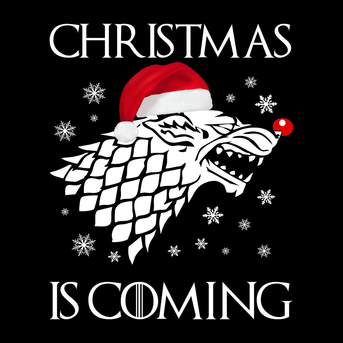 Christmas Is Coming Stark Direwolf Sigil Game Of Thrones