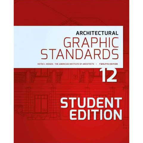 Architectural Graphic Standards, 12th Edition (student