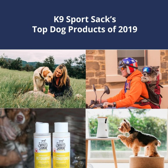 Top Dog Products of 2019 - K9 Sport Sack