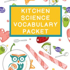Kitchen Science Small Renovation Vocabulary Packet