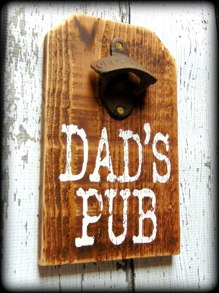 Dads Pub Sign Home Bar Decor Bottle Opener Sign Father