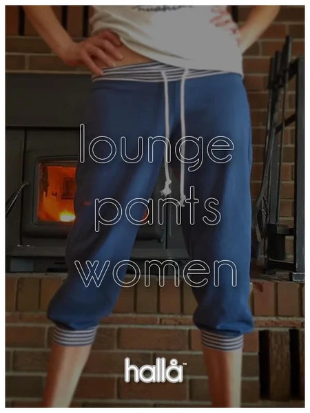 lounge pants for women  Hall Patterns