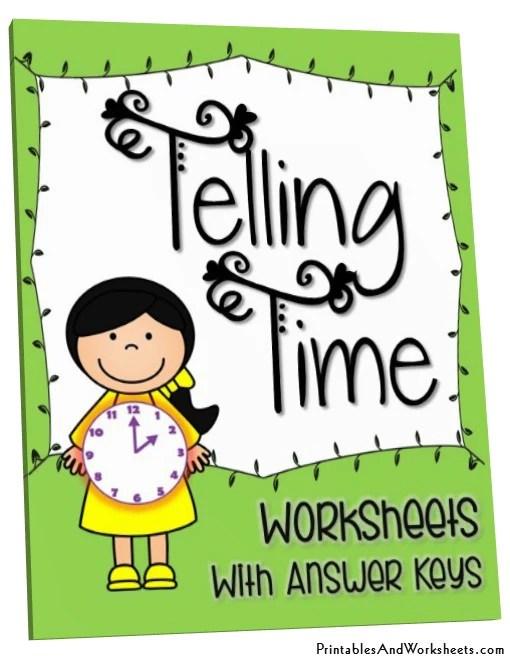 Telling Time Worksheets  Printables  Worksheets