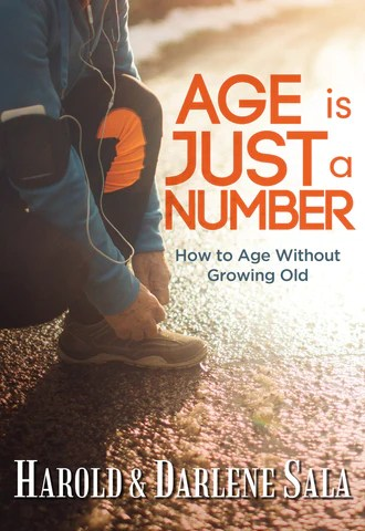 Age is Just a Number - How to Age Without Growing Old | PassagesBooks