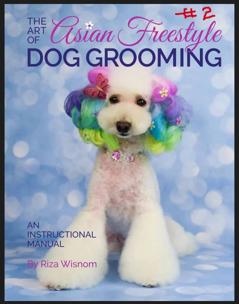 Asian Style Grooming manuals- By Riza Wisnom – Canadian Grooming Distributor