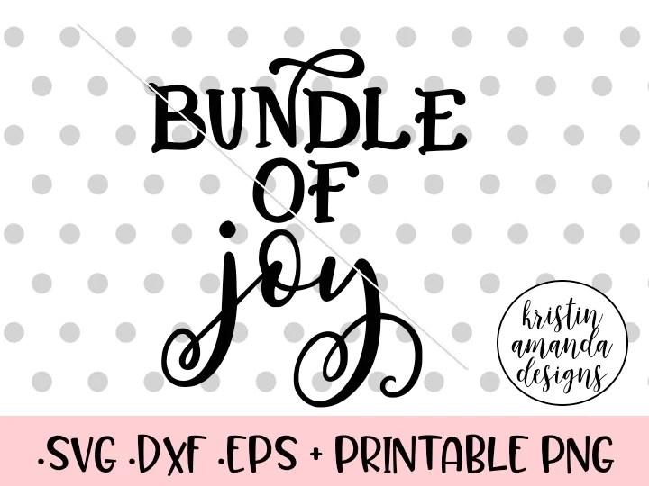 Download Bundle of Joy Newborn SVG DXF EPS PNG Cut File • Cricut ...