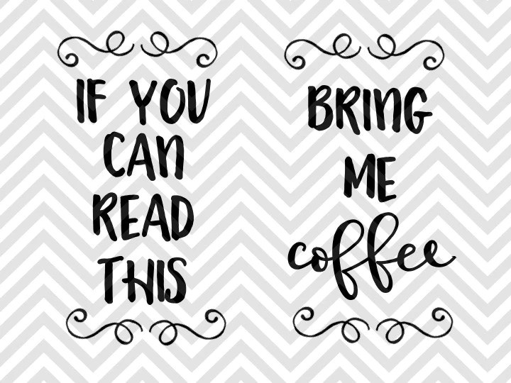 Download If You Can Read This Bring Me Coffee Socks SVG and DXF EPS ...
