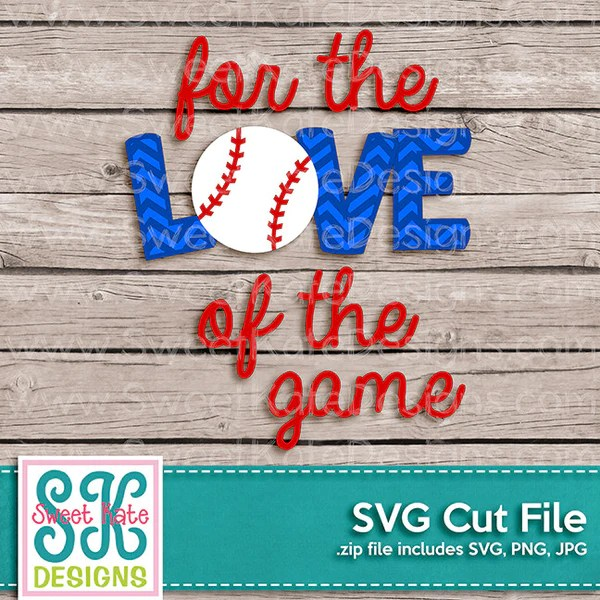 Download For the Love of the Game with Baseball or Softball SVG ...