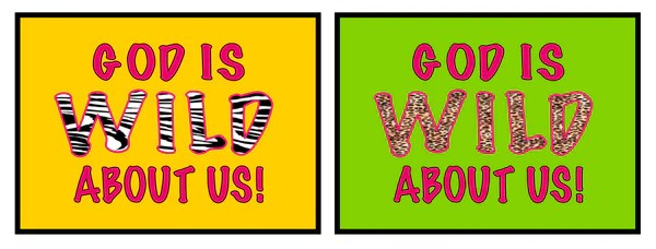 God Is Wild About Us  VBS  Sunday School Bulletin Board