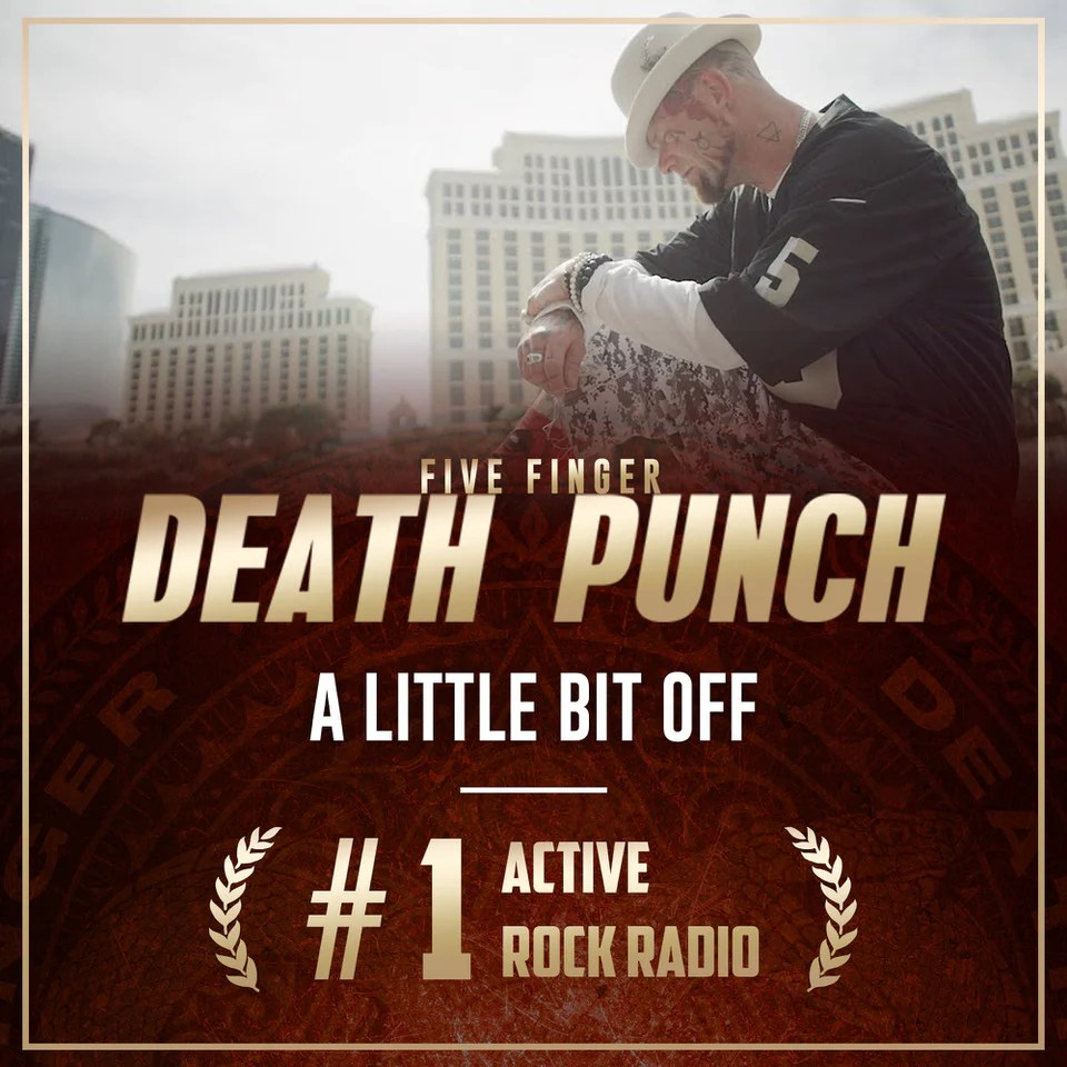 'A Little Bit Off' hits the #1 spot – Five Finger Death Punch