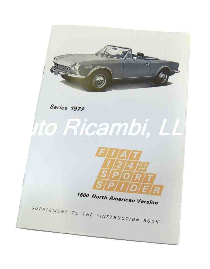 medium resolution of fiat 124 spider early 1972 owners manual supplement 1966 85 classic spider