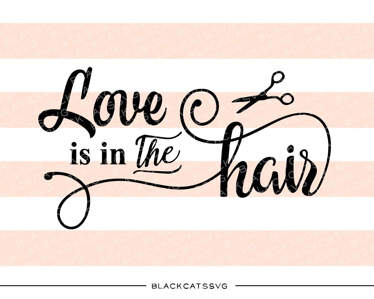 love in hair svg file cutting