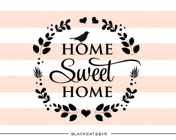 home sweet - svg file cutting
