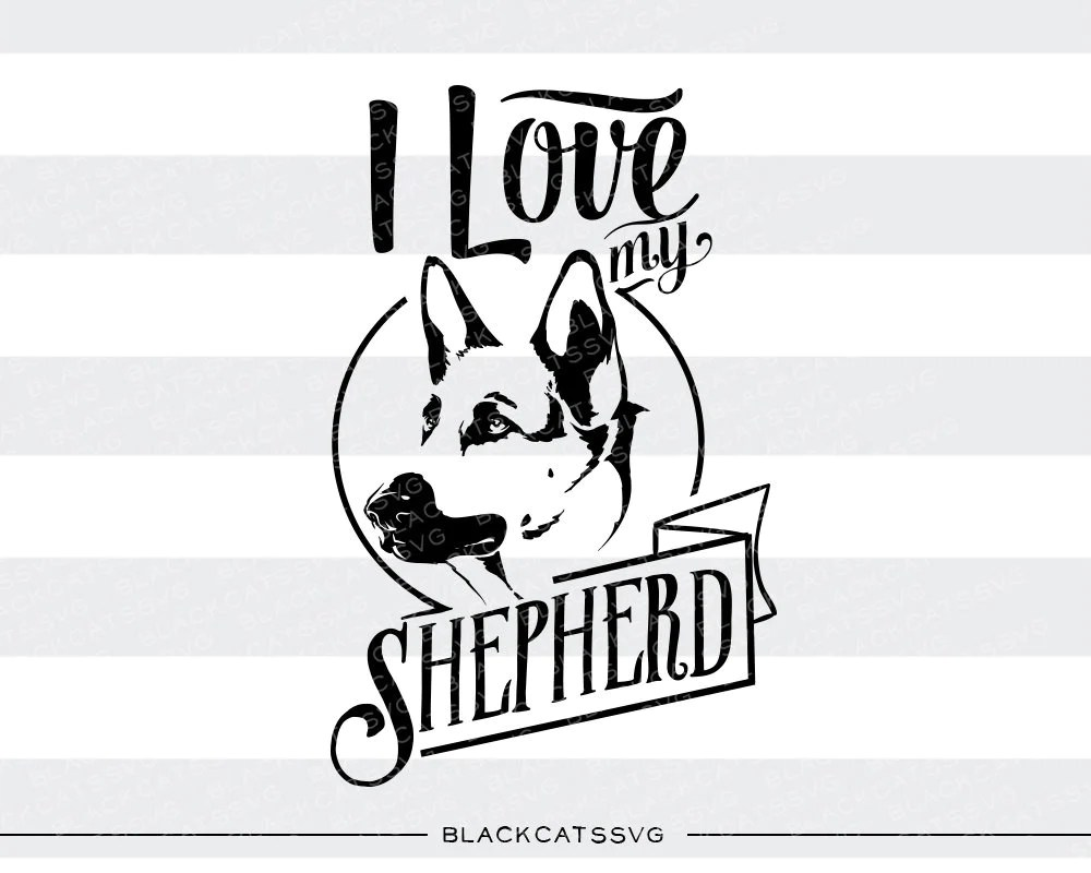 Download I love my german shepherd - SVG file Cutting File Clipart ...