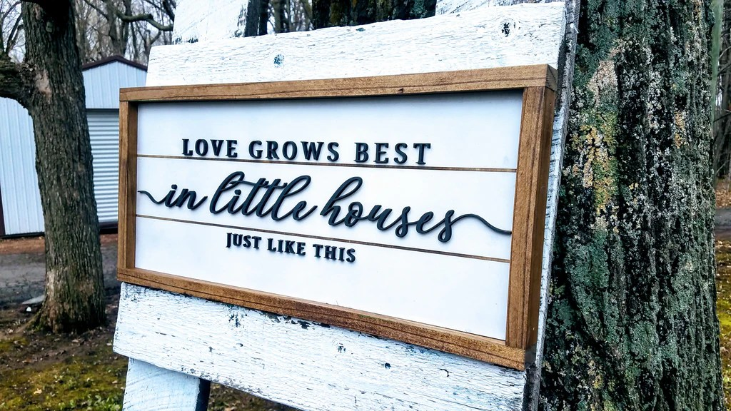 Download Love Grows Best in Little Houses Just Like This   Raised ...