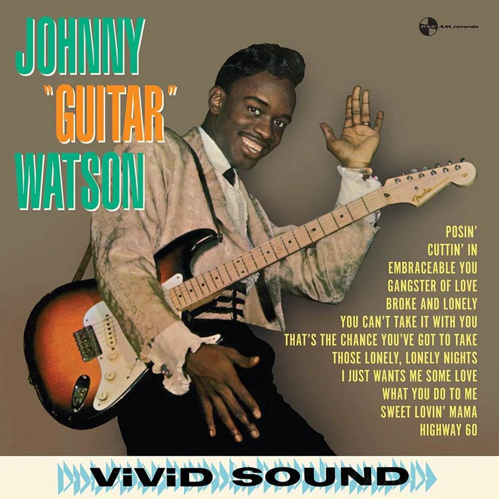 Shop the very best of johnny guitar watson: Johnny Guitar Watson Vinyl LP New 2018 — Assai Records