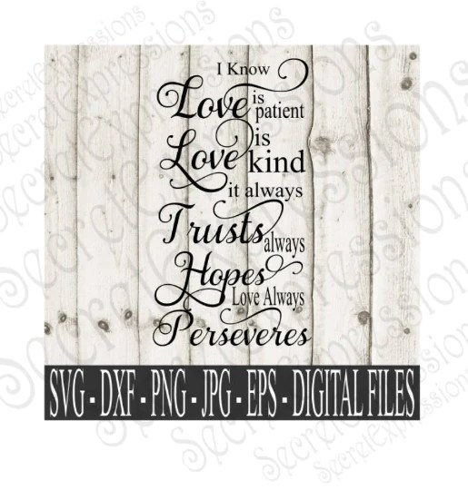 Download Love is Patient Love is Kind Svg, Wedding, Valentine ...