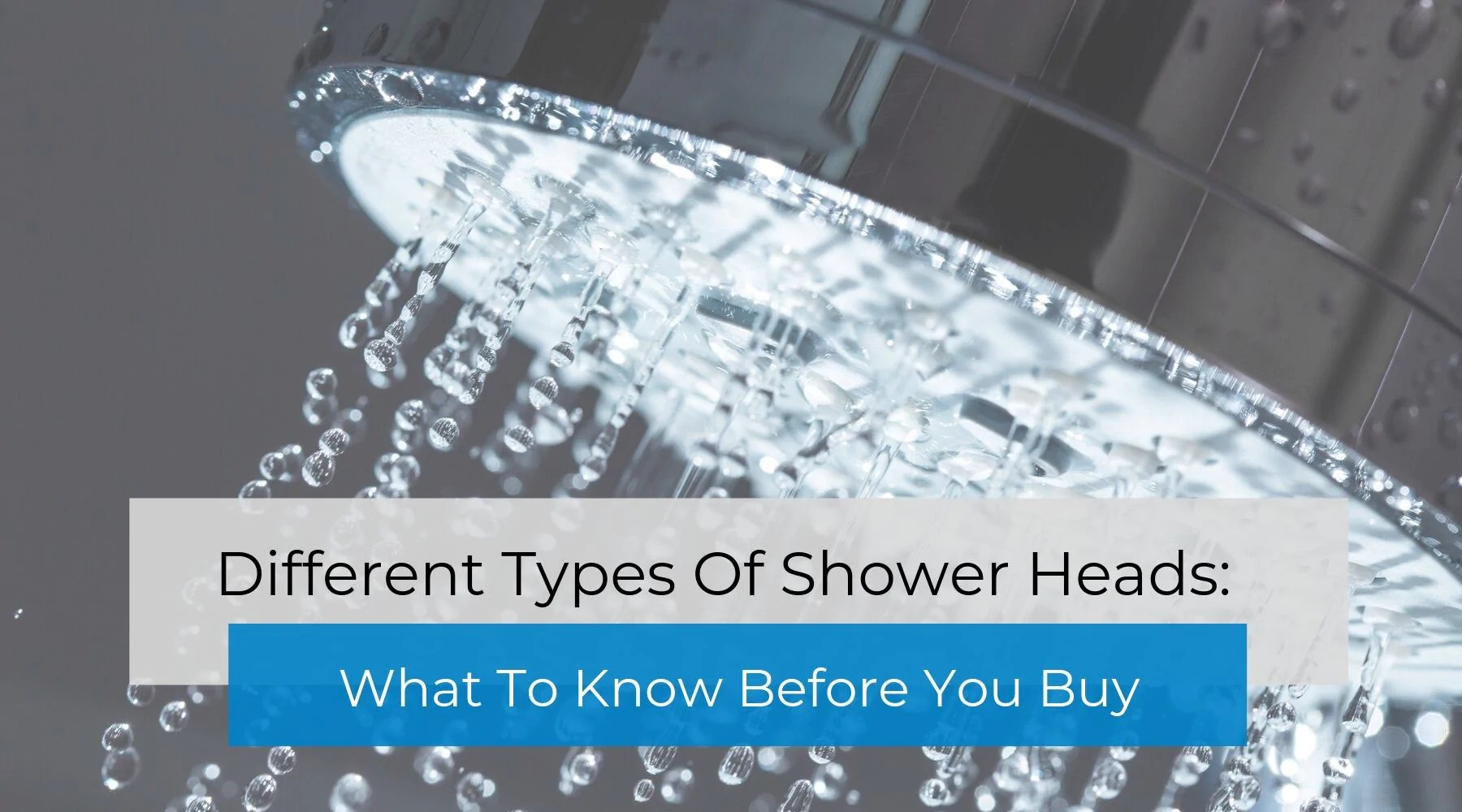 Different Types Of Shower Heads What To Know Before You Buy