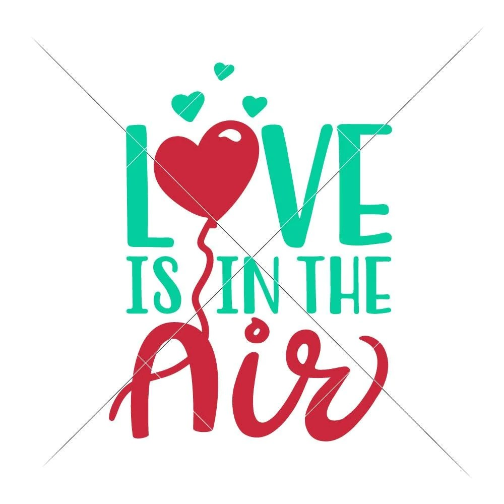 Download Love is in the Air svg png dxf eps   Chameleon Cuttables LLC