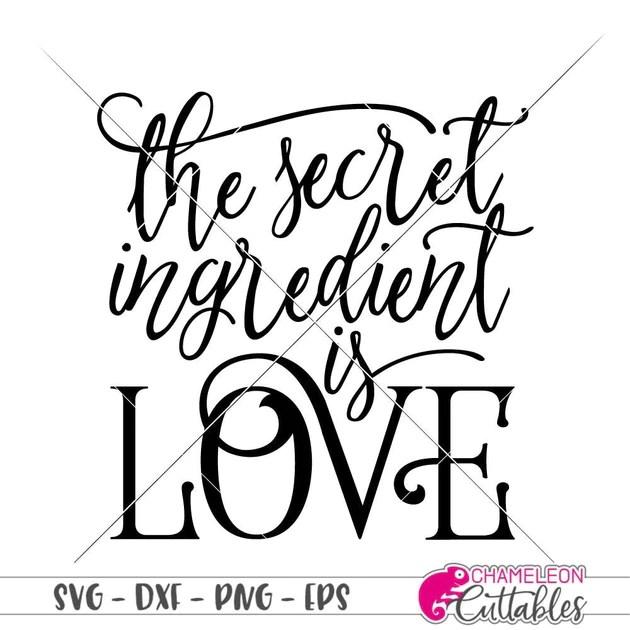 Download The secret Ingredient is Love svg png dxf eps | Chameleon ...