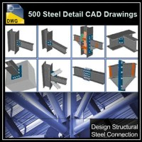 Over 500+ various type of Steel Structure Details CAD ...
