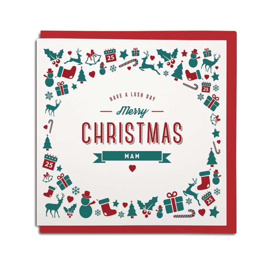 Have A Lush Day Mam Christmas Card Geordie Gifts