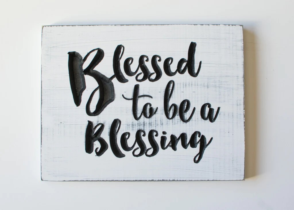 blessed to be a