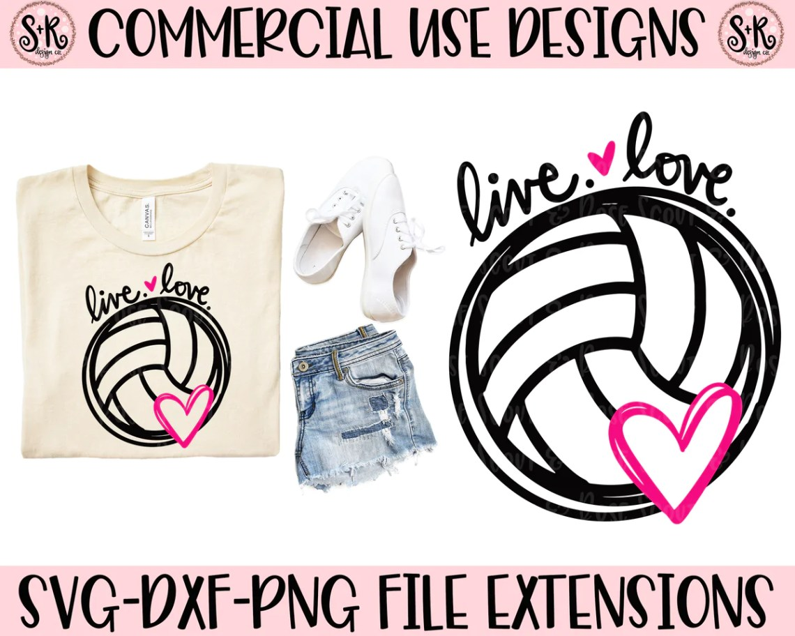 Download Live Love Volleyball SVG DXF PNG (2019) - Scout and Rose ...