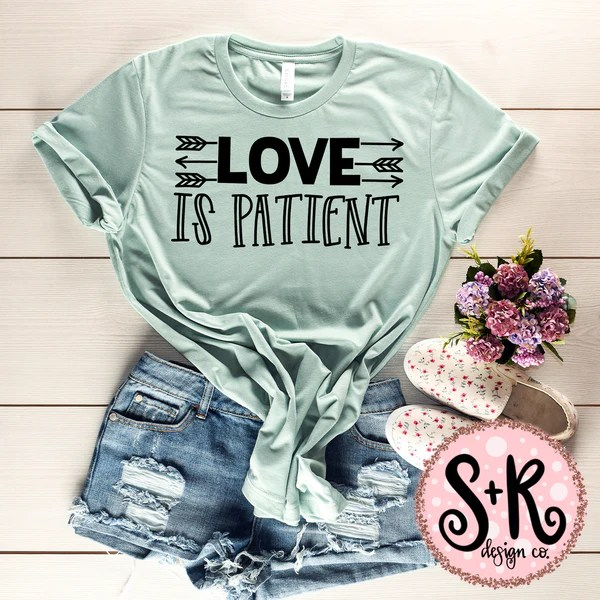 Download Love Is Patient SVG DXF PNG (2019) - Scout and Rose Design Co