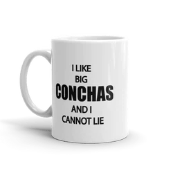 I Like Big Conchas Coffee Mug