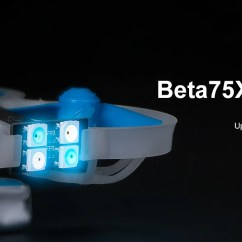Fpv Gauge Wiring Diagram Home Media Server Beta75x 2s Whoop Quadcopter Betafpv Hobby This Is A New Era For Drones Drone Has The Power To Fly Real Acro Like Larger Quad But Still Small Enough Safe