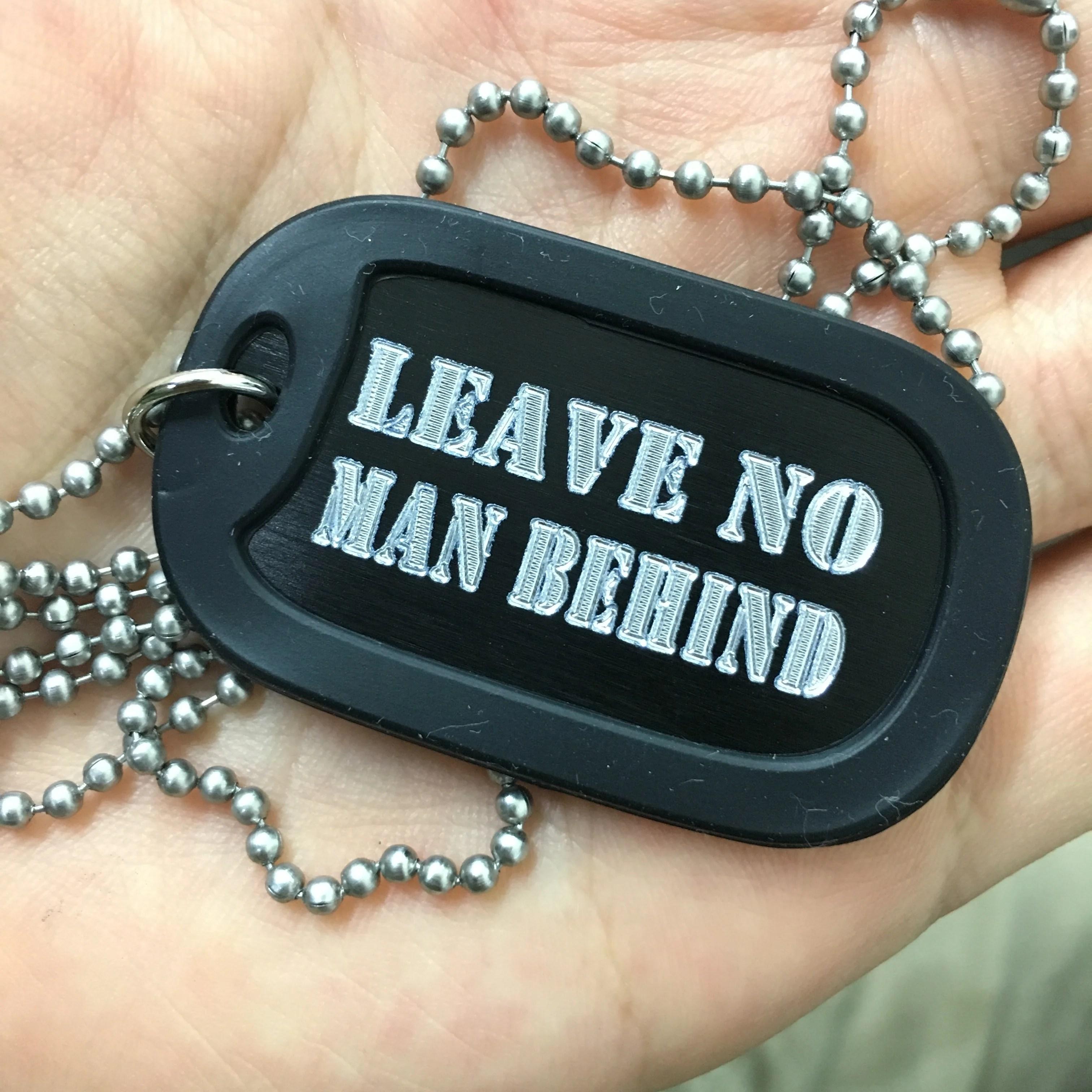 Leave no man behind!