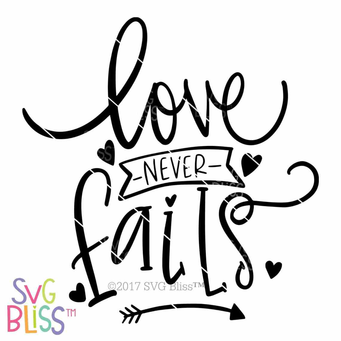 Download Love Never Fails | SVG EPS DXF PNG