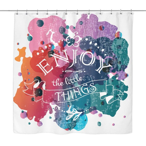 Enjoy the Little Things Motivational Quotes Colorful Shower Curtain  Good Morning Quote